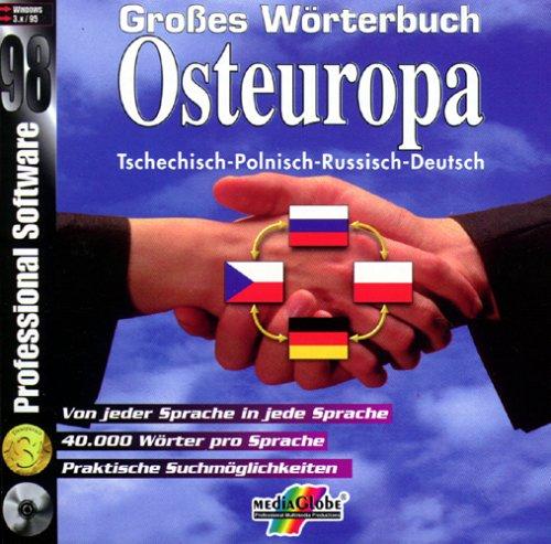 Großes Wörterbuch Osteuropa, 1 CD-ROM Tschechisch-Polnisch-Russisch-Deutsch. Von jeder Sprache in jede Sprache. 40.000 Wörter pro Sprache. Für Windows 3.x/95