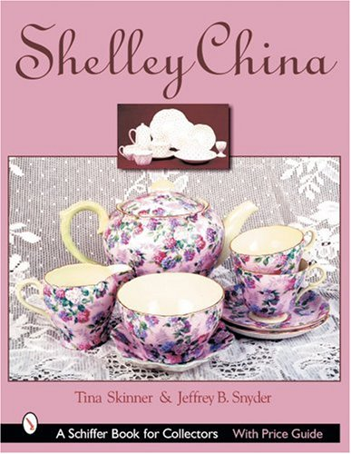 Compare Textbook Prices for Shelley China Schiffer Book for Collectors  ISBN 9780764314339 by Skinner, Tina