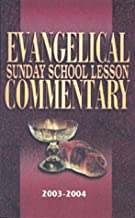 Evangelical Sunday School Lesson Commentary