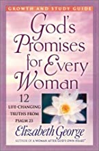 Powerful Promises for Every Woman Growth and Study Guide: 12 Life-Changing Truths from Psalm 23