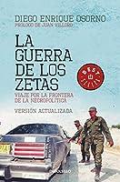 La guerra de los Zetas: Viaje por la frontera de la necropolítica / War of the Zetas
