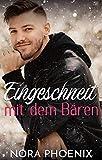 Eingeschneit mit dem Bären: eine Gay Romanze (German Edition)