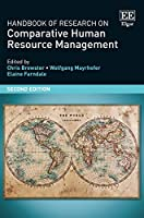 Handbook of Research on Comparative Human Resource Management (Research Handbooks in Business and Management series)