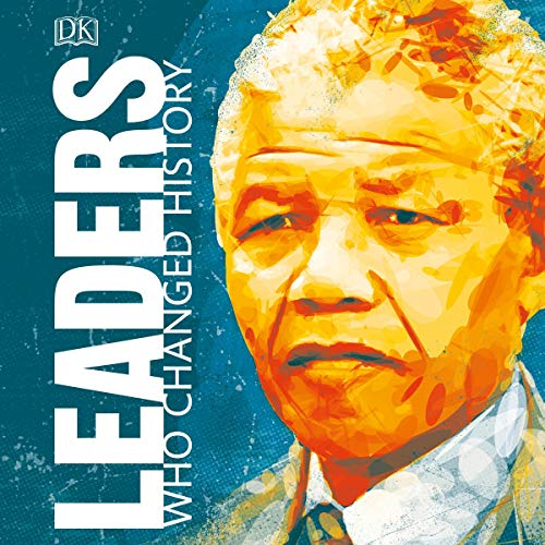 Leaders Who Changed History cover art
