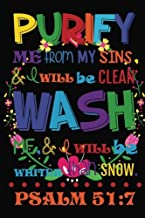Purify me from my sins. & I will be clean. Wash me, & I will be whiter than snow: Christian Kid Journal Note Book Lined (6...