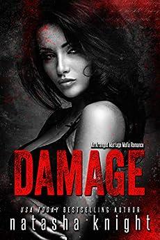Damage: an Arranged Marriage Mafia Romance by [Natasha Knight]