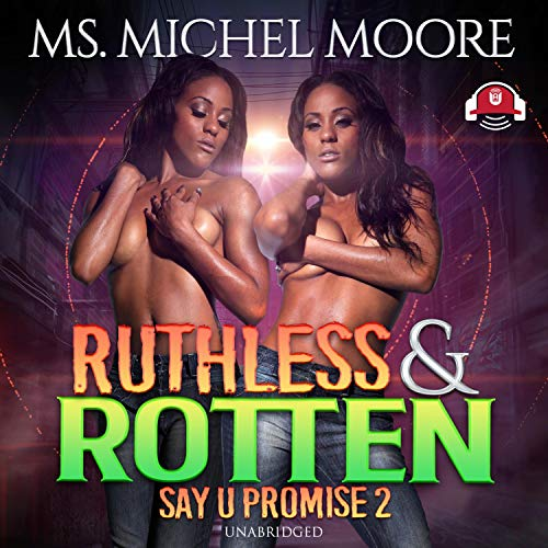 Ruthless and Rotten cover art