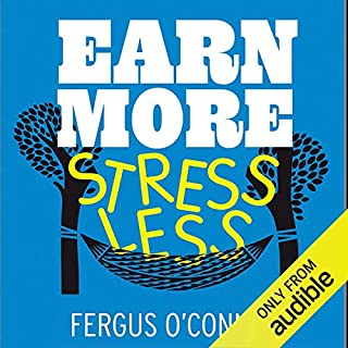 Earn More, Stress Less     How to Attract Wealth with the Secret Science of Getting Rich              Di:                                                                                                                                 Fergus O'Connell                               Letto da:                                                                                                                                 Nigel Carrington                      Durata:  5 ore e 19 min     1 recensione     Totali 5,0