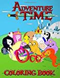 Adventure Time Coloring Book: Over 50 completely unique Adventure Time Coloring Pages!...