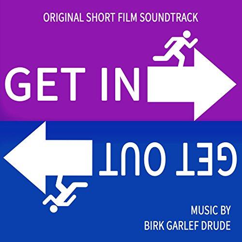 Get In. Get Out. (Original Short Film Soundtrack)