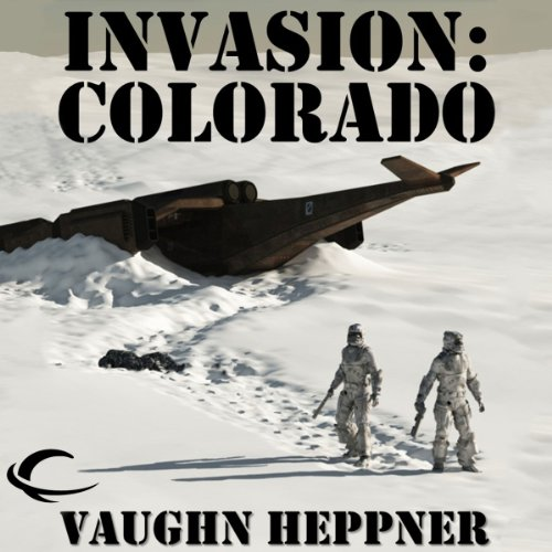 Invasion: Colorado audiobook cover art