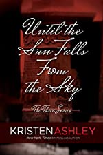 Until the Sun Falls from the Sky (The Three Series Book 1)