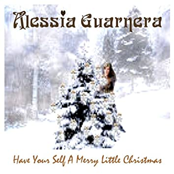 Have Your Self A Merry Liitle Christmas - Single