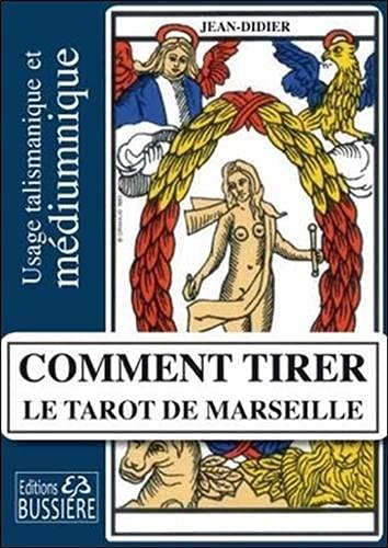 Le livre Comment tirer le tarot de Marseille