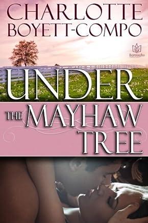 Under the Mayhaw Tree