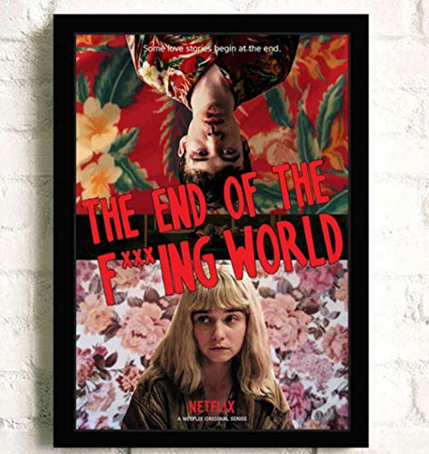 ZOEOPR Poster The End of The F *** Ing World Classic TV Poster Poster Wall Art Canvas Painting Poster Decorazione della casa 50 * 70 cm Senza Cornice