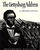 The Gettysburg Address by Abraham Lincoln, illustrated by Michael McCurdy