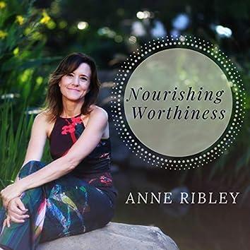 Nourishing Worthiness