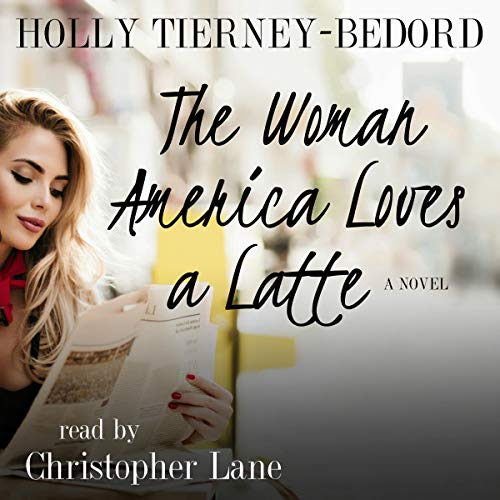 The Woman America Loves a Latte cover art