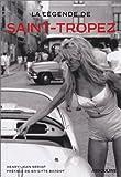 La Légende de Saint-Tropez