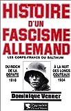 HISTOIRE D'UN FASCISME ALLEMAND. Les corps-francs du Baltikum et la Révolution