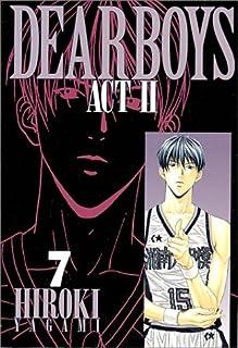 Dear boys―Act ll (7) (月刊マガジンコミックス)