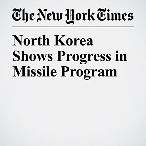 North Korea Shows Progress in Missile Program copertina