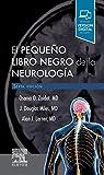 El pequeño libro negro de la neurología, 6e...