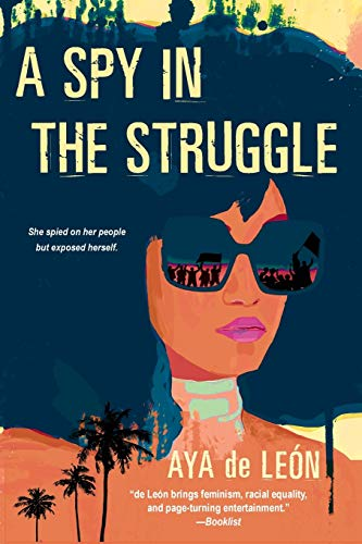 A Spy in the Struggle: A Riveting Must-Read Novel of Suspense