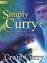 Simply Curry, Vol. 2: Beautiful Moments of Meditation at the Piano