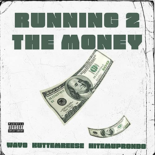 Wavo feat. Kuttem Reese & Hit Em Up Rondo