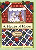A Hedge of Roses: Jewish Insights into Marriage and Married Life - Norman Lamm