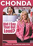 Chonda Pierce: Did I Say That Out Loud? Special Fan Edition