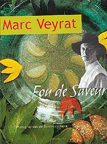 Fou de Saveurs (French Edition)