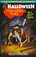 The Old Myers Place (Halloween, Book 2)