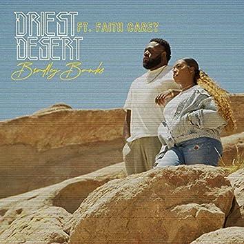 Driest Desert (feat. Faith Carey)
