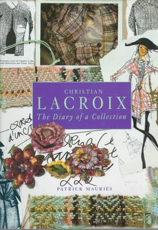 CHRISTIAN LACROIX: The Diary of a C…