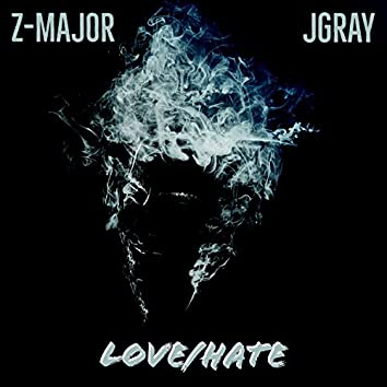 Love/Hate (feat. Jgray)