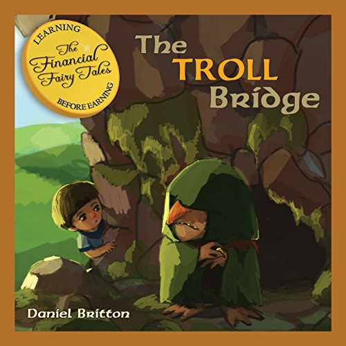 The Financial Fairy Tales: The Troll Bridge audiobook cover art