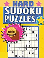 Hard Sudoku for Adults - The Super Sudoku Puzzle Book: Hard Sudoku for Adults - The Super Sudoku Puzzle Book