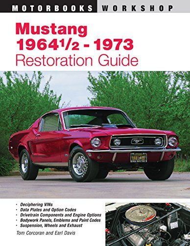 Compare Textbook Prices for Mustang 1964 1/2 - 73 Restoration Guide Motorbooks Workshop 1st Edition ISBN 0752748305526 by Corcoran, Tom,Davis, Earl