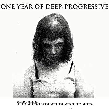 One Year Of Deep-Progressive