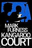 Kangaroo Court: Meet the New Avengers (Firefly Electrics Book 2)