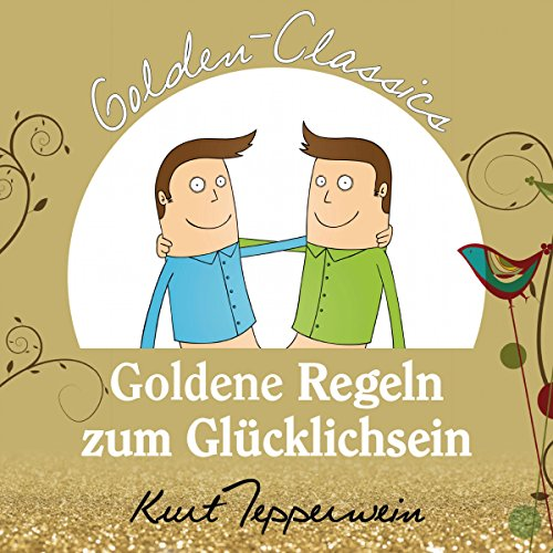 Goldene Regeln zum Glücklichsein Titelbild