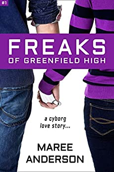 [Maree Anderson]のFreaks of Greenfield High (English Edition)