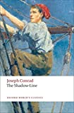 The Shadow-Line: A Confession (Oxford World's Classics)