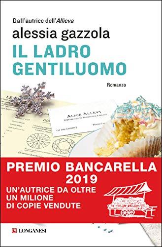Il ladro gentiluomo: La serie dell'Allieva (Alice Allevi Vol. 7) (Italian Edition)