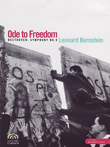 """: Ode an die Freiheit - 20 Jahre Mauerfall - Beethoven 9 unter L. Bernstein - das """"Original"""" (DVD (Standard Version))"""