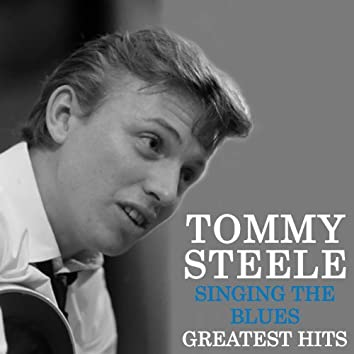 Singing the Blues - Tommy Steele's Greatest Hits