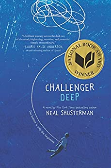 Challenger Deep by [Neal Shusterman, Brendan Shusterman]